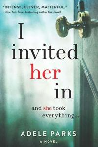 Review: I Invited Her In by Adele Parks