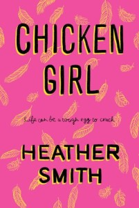 Review: CHICKEN GIRL by Heather Smith