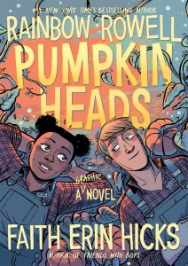 Review: Pumpkinheads by Rainbow Rowell
