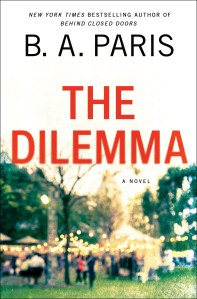 Review: The Dilemma by B.A. Paris