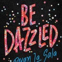 Review: Be Dazzled by Ryan La Sala