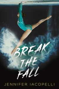 Wishlist Wednesday: Break the Fall by Jennifer Iacopelli
