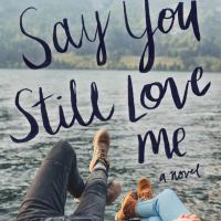 Book Review: Say You Still Love Me by K.A. Tucker