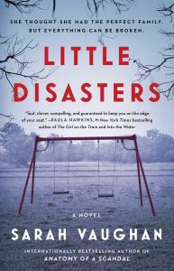 Review: Little Disasters by Sarah Vaughan