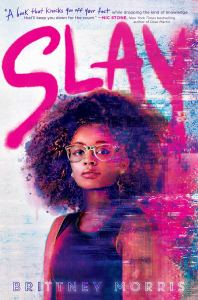 Book Review: SLAY by Brittney Morris