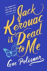 Review: Jack Kerouac is Dead to Me