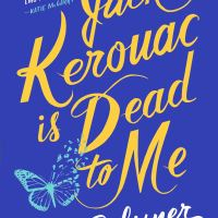 Review: Jack Kerouac is Dead to Me