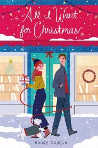 Review: All I Want for Christmas by Wendy Loggia
