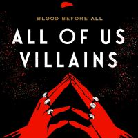 Review: All of Us Villains by Amanda Foody