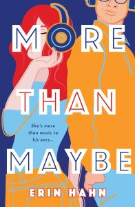 More Than Maybe Erin Hahn
