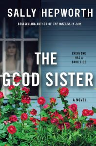 Review: The Good Sister by Sally Hepworth