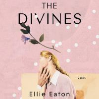 Audibook Review: The Divines by Ellie Eaton