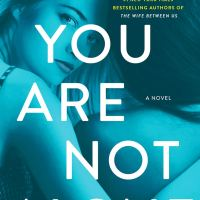 Book Review: You Are Not Alone by Greer Hendricks