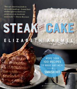 Review: Steak and Cake by Elizabeth Karmel