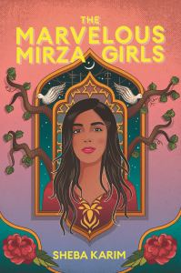 Review: The Marvelous Mirza Girls by Sheba Karim