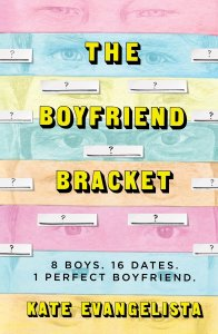 The Boyfriend Bracket Kate Evangelista
