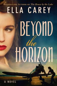 Review: Beyond the Horizon by Ella Carey