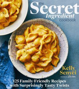 The Secret Ingredient Cookbook by Kelly Senyei