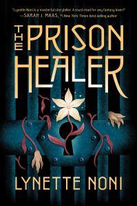 Review: The Prison Healer by Lynette Noni