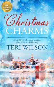 Christmas Charms Teri Wilson