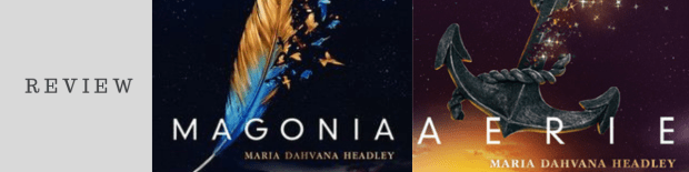 Series Review: Magonia by Maria Dahvana Headley