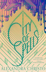 City of Spells (Into the Crooked Place #2)