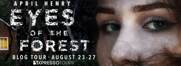 Giveaway: Eyes of the Forest by April Henry