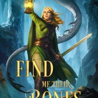 Book Blitz: Find Me Their Bones by Sara Wolf