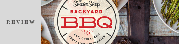 Review: The Smoke Shop's Backyard BBQ
