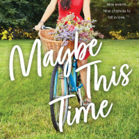 Review: Maybe This Time by Kasie West