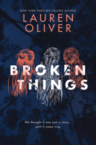 Wishlist Wednesday: Broken Things by Lauren Oliver