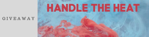 Amazon Giveaway: Handle the Heat