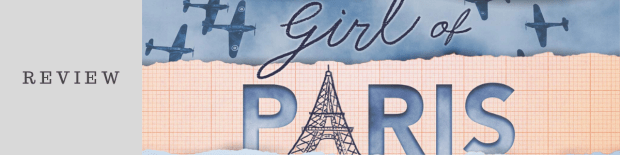 Review: The Paper Girl of Paris by Jordyn Taylor
