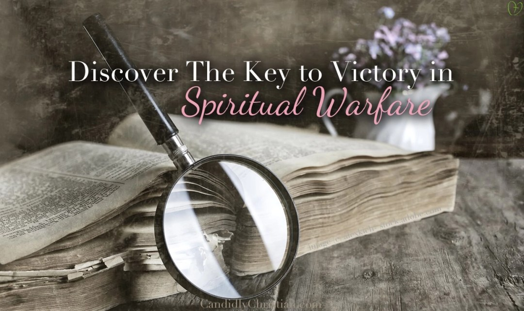 discover the key to victory in spiritual warfare