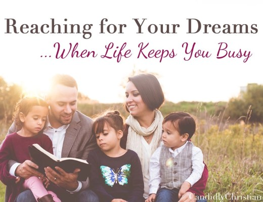 reaching for your dreams when life keeps you busy.