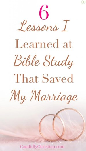 6 lessons I learned at Bible study that saved my marriage