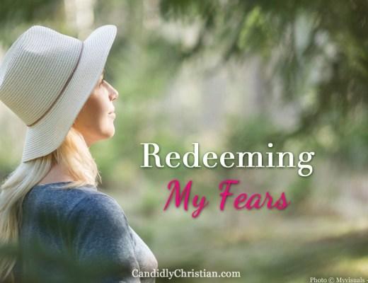 Redeeming my fears