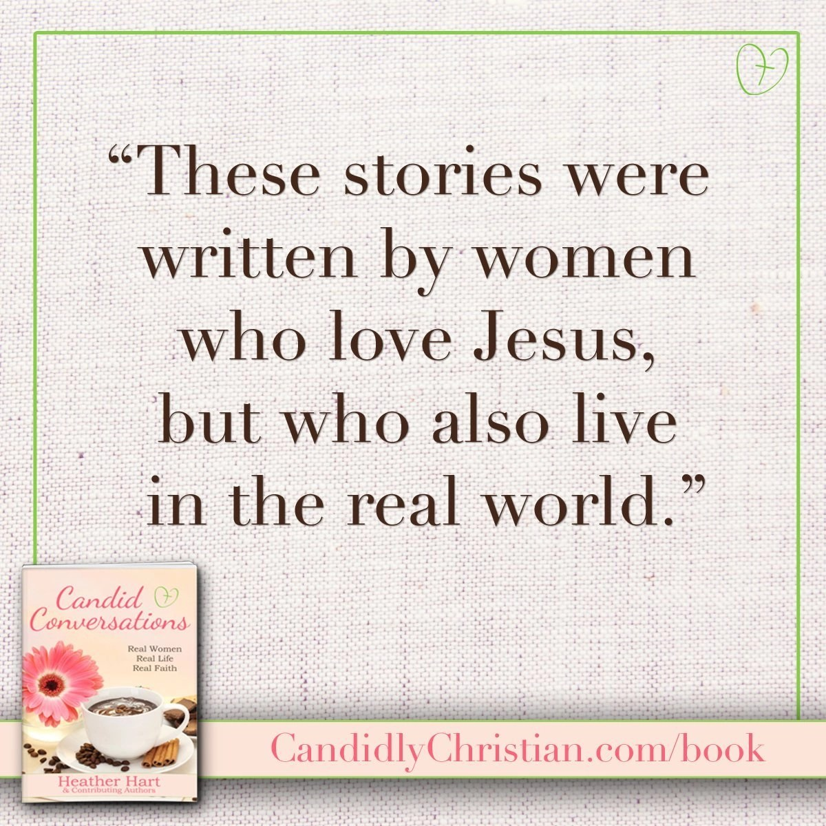 Candid Conversations - real stories, by real women.