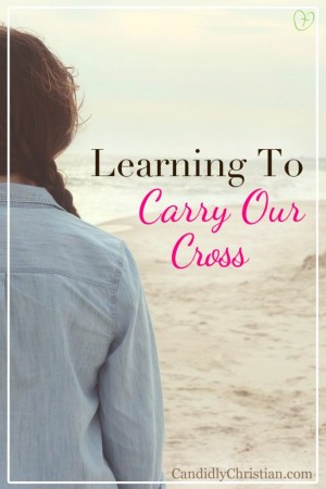 Learning to carry our cross
