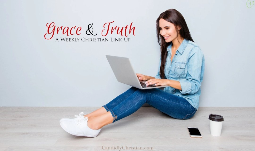 Grace & Truth Link Up