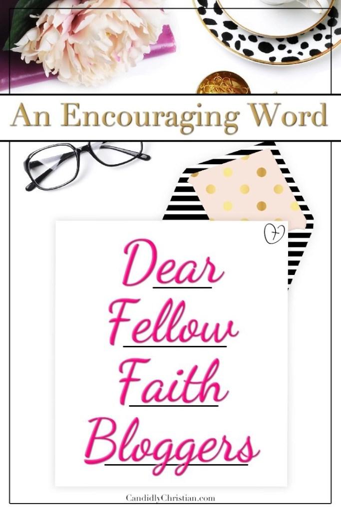 Dear Fellow Faith Bloggers - An encouraging word from Valerie Reise