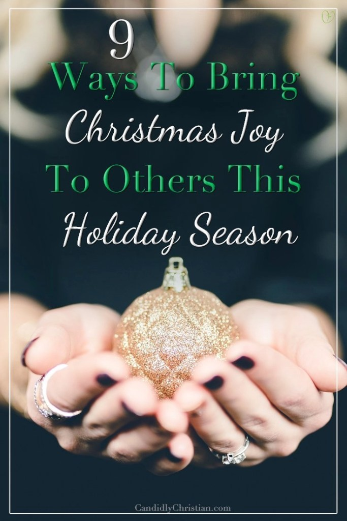9 Ways to bring Christmas joy to others this holiday season