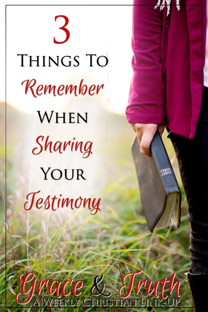 3 Things to remember when sharing your testimony #CandidlyChristian