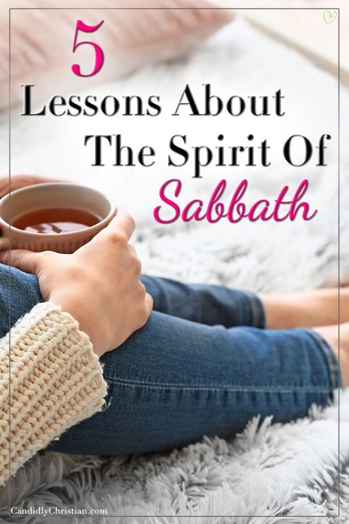 Five lessons about the spirit of sabbath