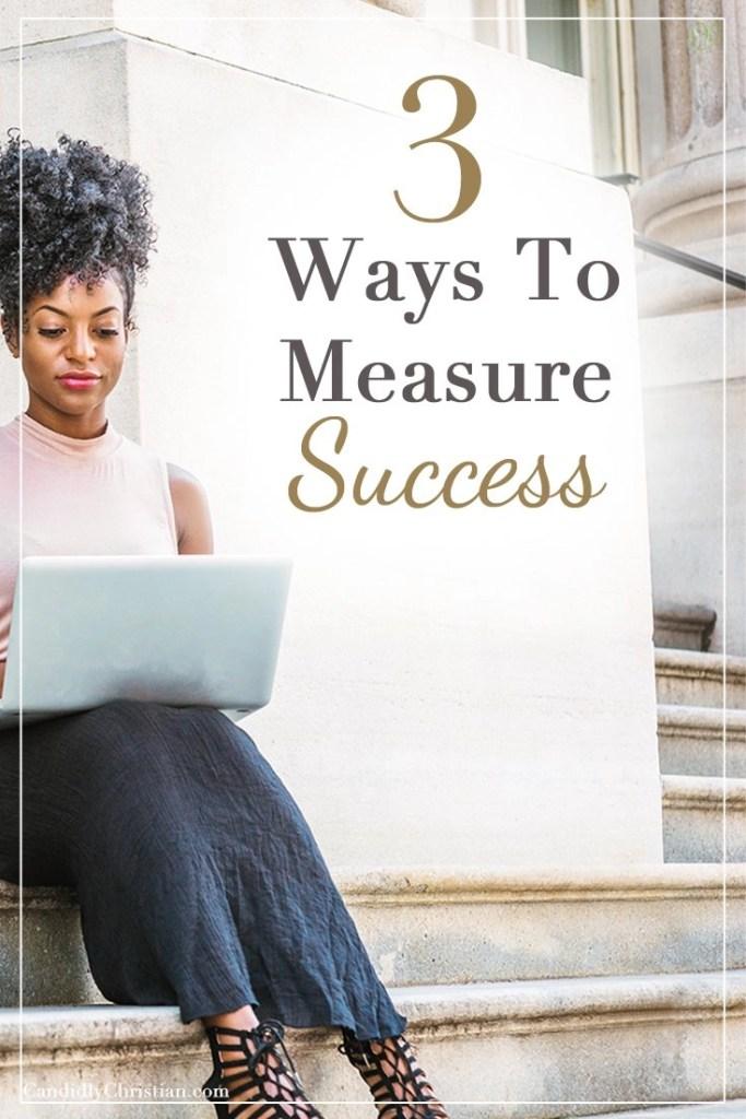 3 Ways to measure success