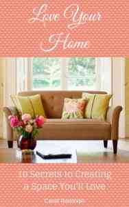 Love Your Home ebook for DIY home decorator