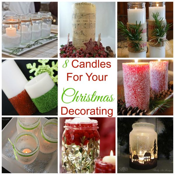 8 Candles For Your Christmas Decorating