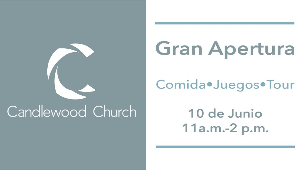 Gran Apertura Iglesia Candlewood