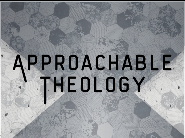 Approachable Theology