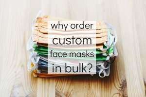 Why order custom face masks in bulk?